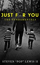 Just for You: The Fundamentals