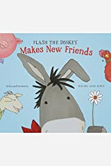 Flash the Donkey Makes New Friends Kindle Edition
