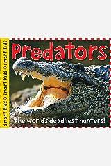 Smart Kids: Predators: The world's deadliest hunters! Kindle Edition