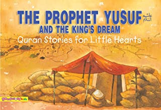 The Prophet Yusuf: Islamic Children's Books on the Quran, the Hadith, and the Prophet Muhammad