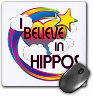 3dRose LLC 8 x 8 x 0.25 Inches Mouse Pad, I Believe In Hippos Cute Believer Design (mp_166571_1)