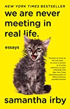 We Are Never Meeting in Real Life.: Essays PDF