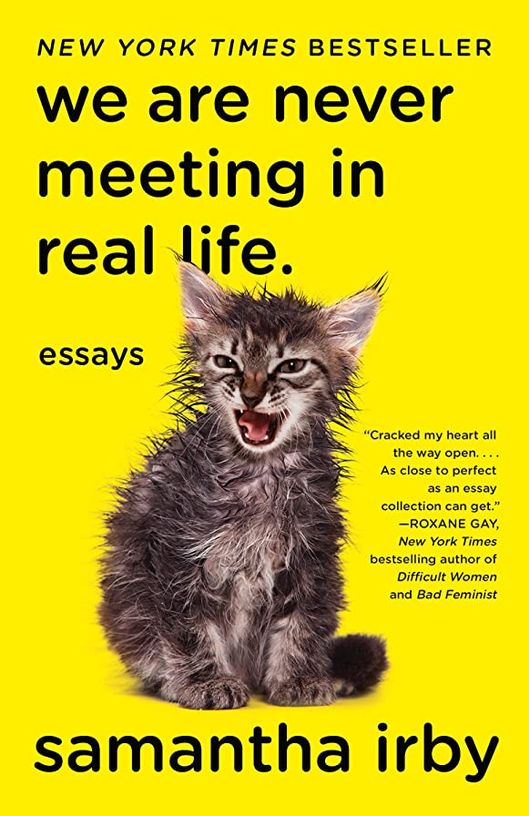 単語満員本We Are Never Meeting in Real Life.: Essays (English Edition)