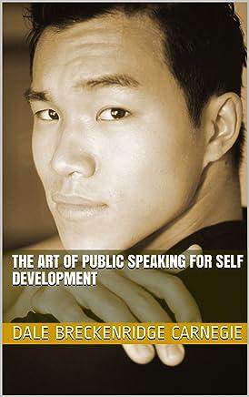 The Art of Public Speaking For Self Development