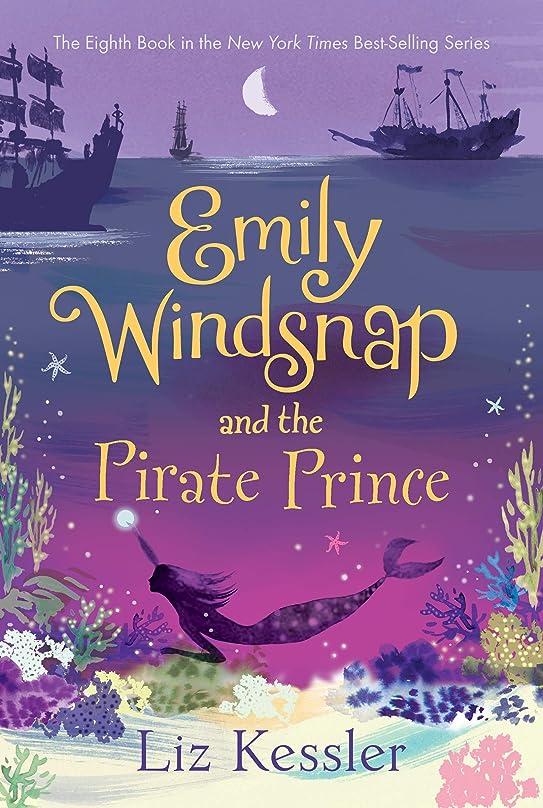 ベリ混乱忌まわしいEmily Windsnap and the Pirate Prince (English Edition)