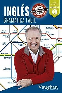 Inglés gramática fácil (Spanish Edition)
