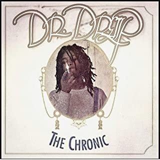 Dr. Dreiip... The Chronic [Explicit]