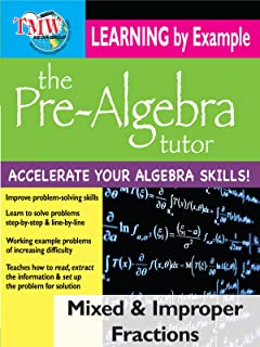Pre-Algebra Tutor: Learning By Example - Mixed and Improper Fractions