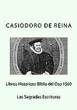 Libros Historicos Biblia del Oso 1569 (Spanish Edition)