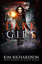 Dark Gift (Shadow and Light Book 4)