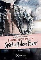 Coverbild von Shine Not Burn, von Elle Casey
