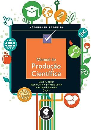 Manual de Produção Científica (Métodos de Pesquisa)