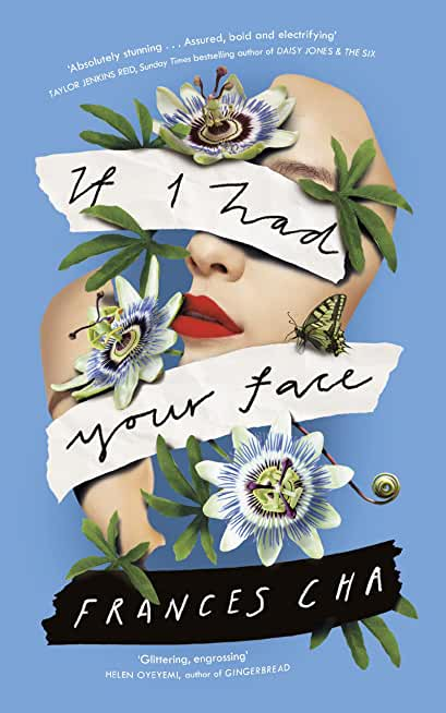 If I Had Your Face: 'Assured, bold, and electrifying' Taylor Jenkins Reid, bestselling author of DAISY JONES & THE SIX (English Edition)