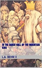In the Dance Hall of the Mountain King