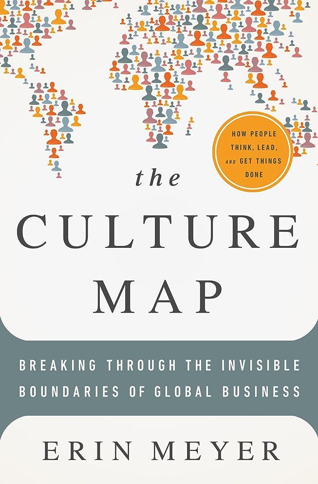 アンビエント原始的な同級生The Culture Map: Breaking Through the Invisible Boundaries of Global Business (English Edition)