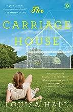 The Carriage House: A Novel