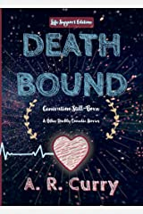 Death Bound: Life Support Edition Kindle Edition