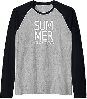 Teacher Off Duty Shirt, Summer Break Shirt, Cute Teacher Raglan Baseball Tee