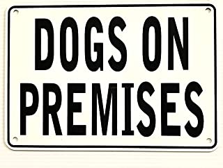 """""""DOGS ON PREMISES"""" Warning Sign 7"""" X 10"""""""