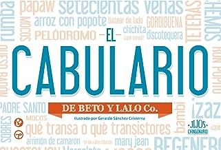 El Cabulario (Jijos del Chingonario) (Spanish Edition)