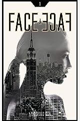 Face à face - Tome 1 Format Kindle