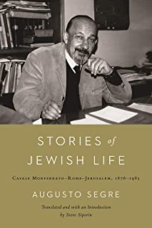 Stories of Jewish Life: Casale Monferrato-Rome-Jerusalem, 1876–1985 (Raphael Patai Series in Jewish Folklore and Anthropology) (English Edition)