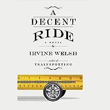A Decent Ride: A Novel