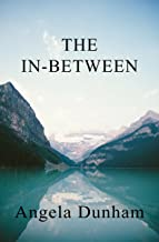 The In-Between: An Urban Fantasy/Paranormal Thriller (Chronicles of The Fallen One Book 1)