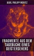 Karl Philipp Moritz: Fragmente aus dem Tagebuche eines Geistersehers (German Edition)