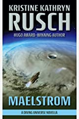 Maelstrom: A Diving Universe Novella (The Diving Series Book 16) Kindle Edition