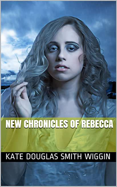 New Chronicles of Rebecca (English Edition)