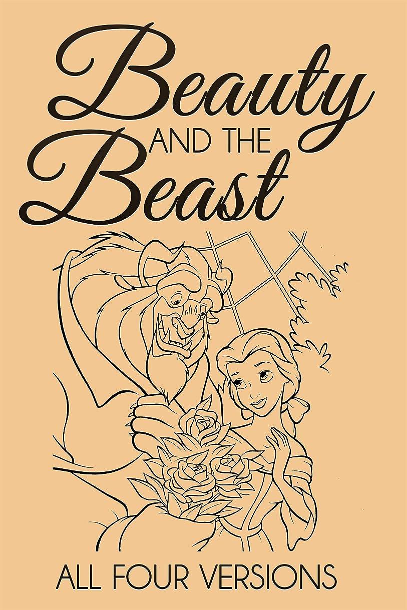 外交問題嵐の普及Beauty and the Beast – All Four Versions (English Edition)