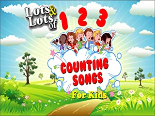 Lots & Lots of Counting Songs for Kids