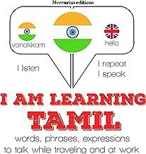 I am learning Tamil: I Listen. I Repeat. I Speak.