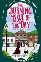 The Burning Issue of the Day (A Lady Hardcastle Mystery Book 5) Kindle Edition
