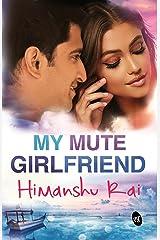 My Mute Girlfriend Kindle Edition