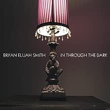 Best bryan elijah smith Reviews