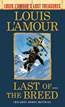 Last of the Breed (Louis L'Amour's Lost Treasures): A Novel