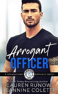 Arrogant Officer: Falling for an Aries (Falling for the Stars STANDALONE Novels)