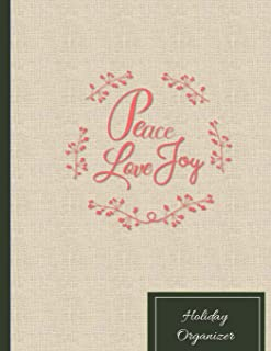 Peace Love Joy Holiday Organizer: The Essential Christmas Planning Tool