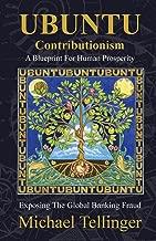 Best ubuntu contributionism a blueprint for human prosperity Reviews