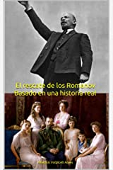 El rescate de los Romanov: Basado en una historia real (Spanish Edition) eBook Kindle