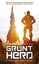 Grunt Hero (A Task Force OMBRA Novel Book 3)