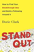 Stand Out: How to Find Your Breakthrough Idea and Build a Following Around It (English Edition)
