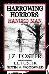 Harrowing Horrors: Hanged Man Kindle Edition