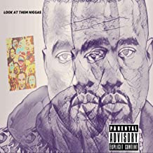 Look at Them Niggas (feat. Cane Solo, Cool Mike & Tweezy) [Explicit]