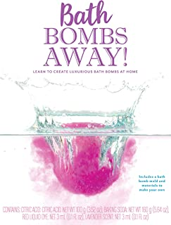 Bath Bombs Away!: Learn to Create Luxurious Bath Bombs at Home - Includes a bath bomb mold and materials to make your own