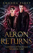 Aeron Returns (Guardians of The Realm Book 2) (English Edition)