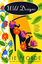 Wild Designs: A Novel