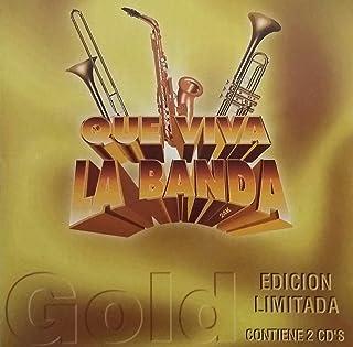 QUE VIVA LA BANDA - GOLD - EDICION LIMITADA (2 CDS)  MCM